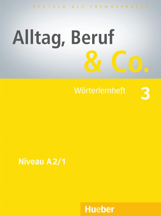 Alltag, Beruf & Co. 3, Worterlernheft