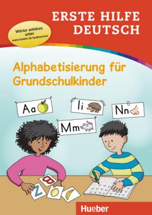 Erste Hilfe Deutsch – Alphabetisierung fuer Grundschulkinder + MP3-online