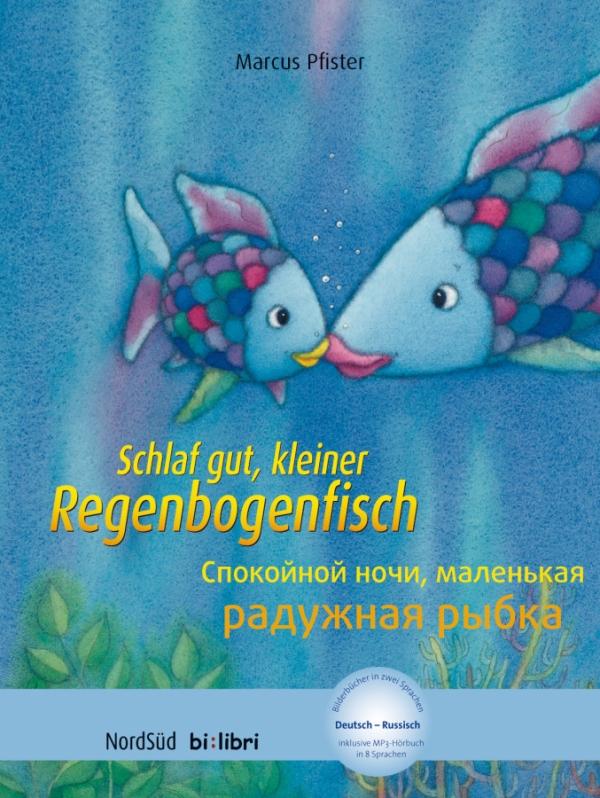 Schlaf gut, kleiner Regenbogenfisch Deutsch-Russisch+CD