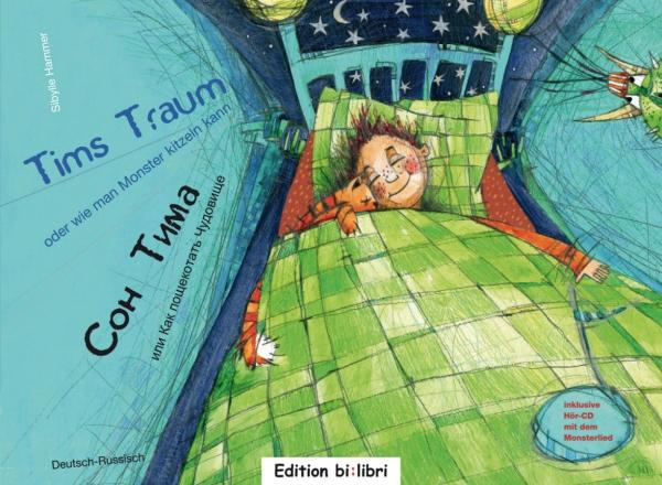 Tims Traum. Deutsch-russisch +CD