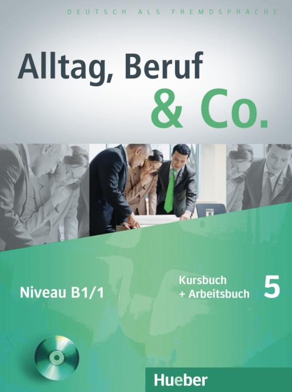 Alltag, Beruf & Co. 5, Kursbuch + AB +D zum Arbeitsbuch