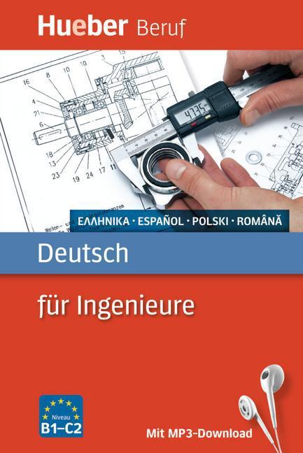 Deutsch für Ingenieure. Griechisch, Spanisch, Polnisch, Rumänisch/ Buch mit MP3Download