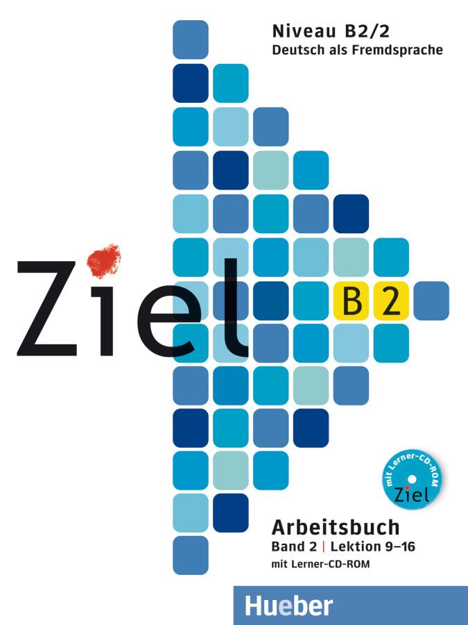 Ziel B2/2, Arbeitsbuch mit Lerner-CD/CD-ROM