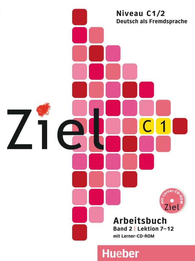 Ziel C1/2, Arbeitsbuch mit Lerner-CD/CD-ROM