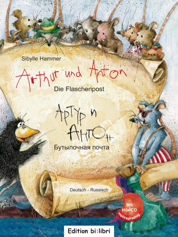 Arthur und Anton Flaschenpost Deutsch-Russisch +CD