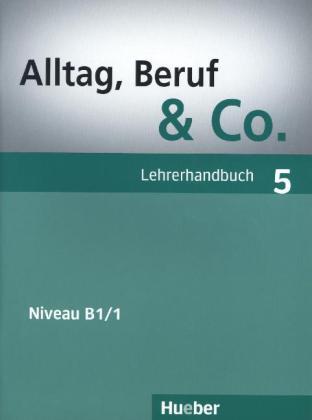 Alltag, Beruf & Co. 5, Lehrerhandbuch