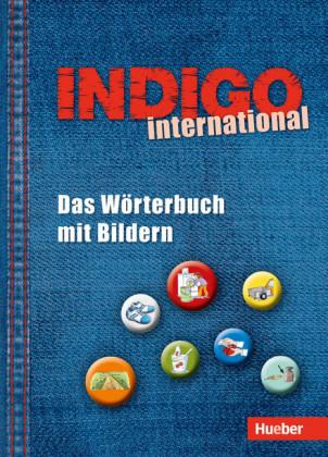 INDIGO international: Das Woerterbuch mit Bildern