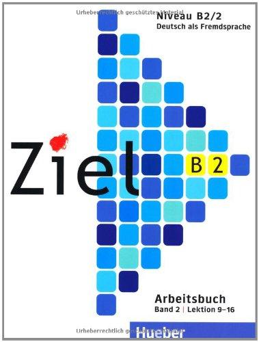 Ziel B2/2, Arbeitsbuch ohne Lerner CD/CD-ROM