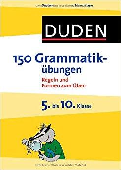 Duden, 150 Grammatikubungen, 2. Aufl.
