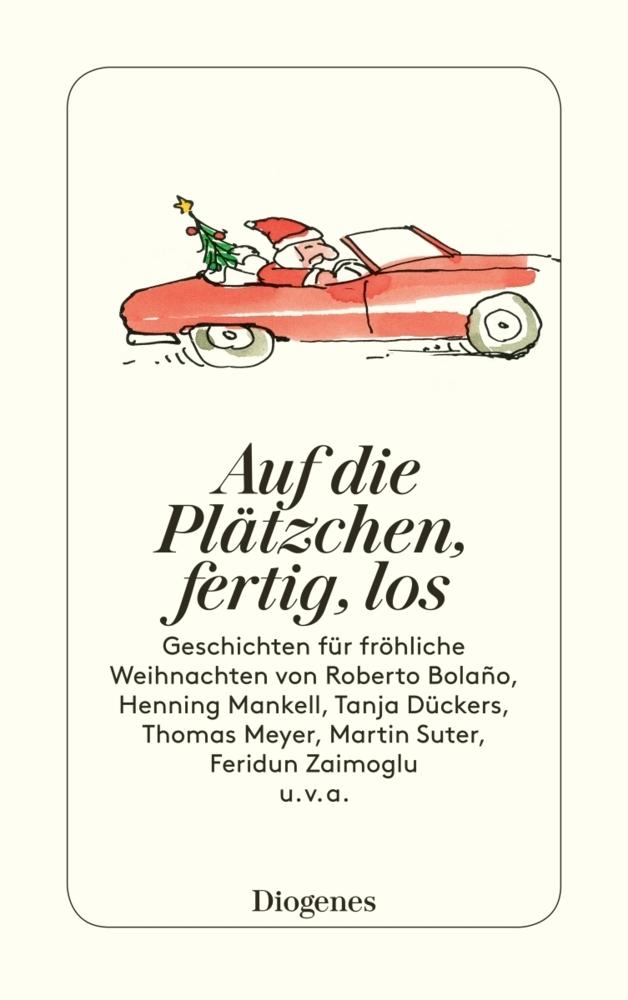 Auf die Platzchen, fertig, los: Geschichten fur frohliche Weihnachten