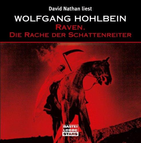 Raven. Die Rache der Schattenreiter 1CD