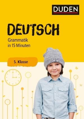 Deutsch 15 Min Grammatik 5.Kl.