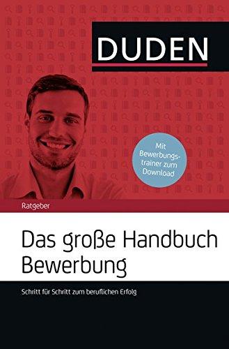 Duden Ratgeber - Handbuch Bewerbung + R