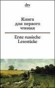 Erste russische Lesestücke/ Книга для первого чтения (Russisch-Deutsch)