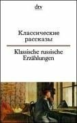Klassische russische Erzählungen/Классические рассказы (Russisch-Deutsch)