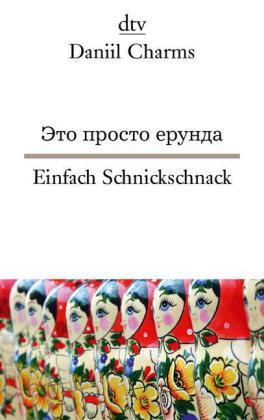 Einfach Schnickschnack/Это просто ерунда (Russisch-Deutsch)