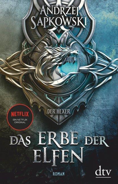 Das Erbe der Elfen. Die Hexer-Saga 1