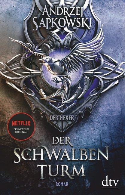Schwalbenturm, Der. Die Hexer-Saga 4
