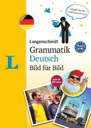 Bild fuer Bild. Grammaatik Deutsch A1-B2