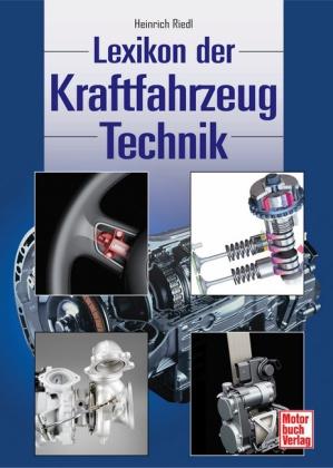 Lexikon der Kraftfahrzeugtechnik, Das