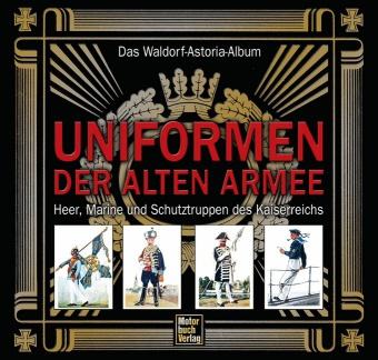 Uniformen der alten Armee