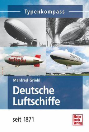 Deutsche Luftschiffe seit 1871