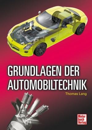 Grundlagen der Automobiltechnik