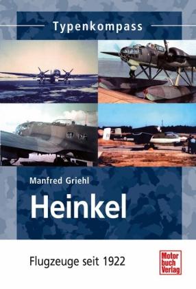 Heinkel - Flugzeug seit 1922