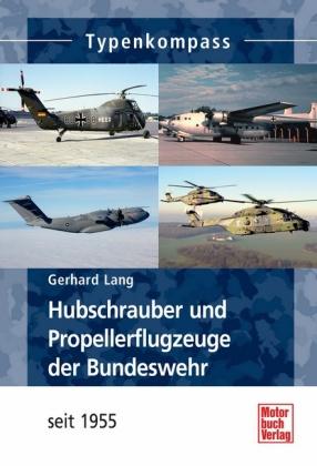Hubschrauber und Propellerflugzeuge der Bundeswehr ab 1955