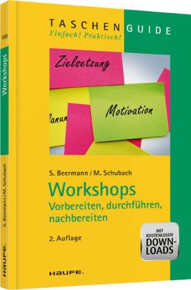 Workshops -vorbereiten, durchfuehren, nachbereiten