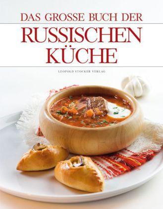 Das grosse Buch der Russischen Kueche