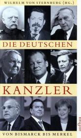 Deutschen Kanzler von Bismarck bis Merkel, Die