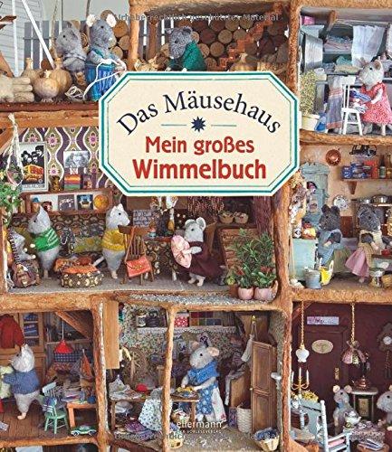 Das Maeusehaus Wimmelbuch