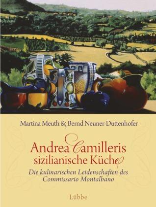 Andrea Camilleris sizilianische Kuche