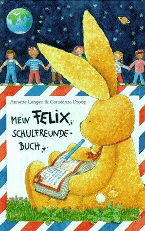 Mein Felix Schulfreunde - Buch mit Geburtstagskalender