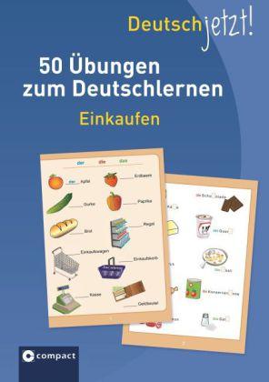 50 Uebungen zum Deutschlernen: Einkaufen