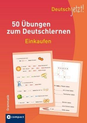 50 Uebungen zum Deutsch: Einkaufen Grammatik