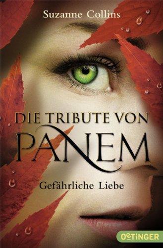 Die Tribute von Panem - Gefahrliche Liebe