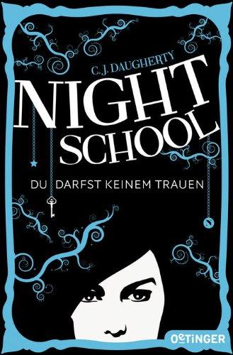 Night School. Du darfst keinem trauen.
