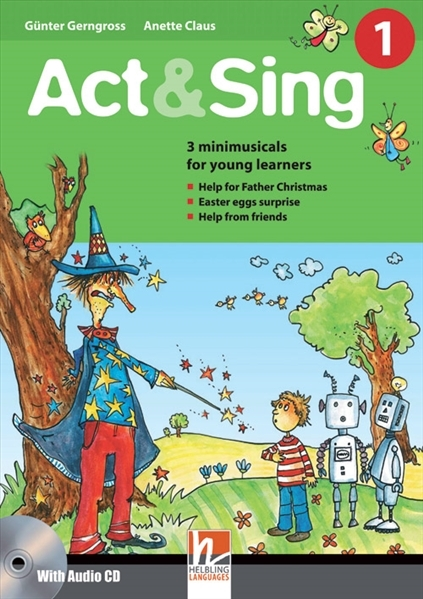 Act & Sing 1 + Audio CD 1 International