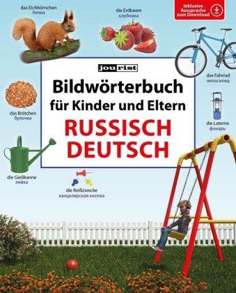 Bildwoerterbuch Russisch-Deutsch fuer Kinder und Eltern