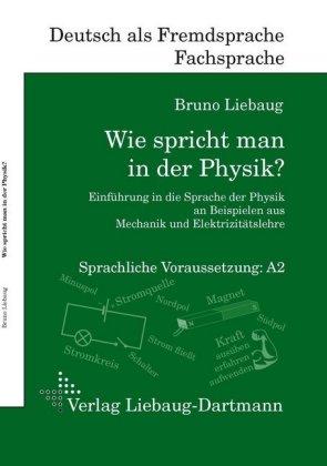 Wie spricht man in der Physik?