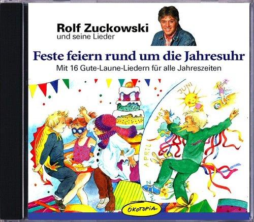Feste feiern rund um die Jahresuhr /CD