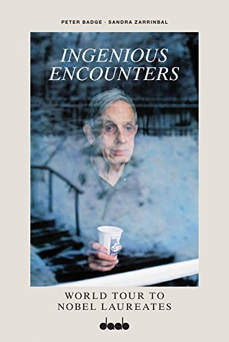 Ingenious Encounters: World Tour to Nobel Laureates