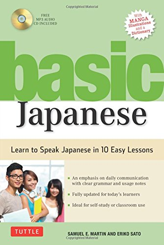Basic Japanese: Learn to Speak Japanese in 10 Easy Lessons (Fully Revised & Expanded with Manga, MP3