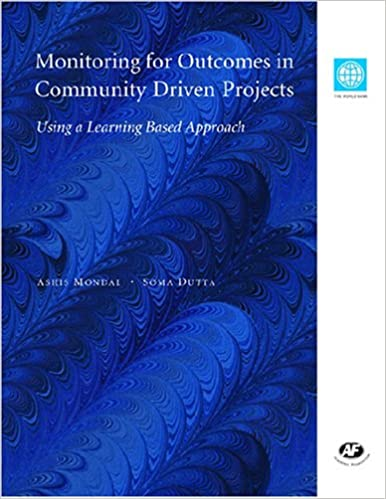 Monitoring for Outcomes in Community Driven Projects: Using a Learning Based Approach