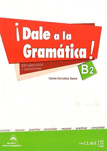 Dale a la gramatica B2 + audio