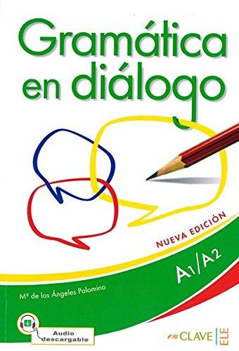 Gramatica en dialogo + audio (A1-A2) - Nueva edicion