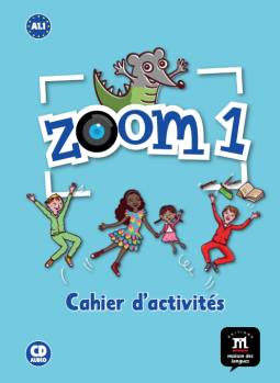 Zoom 1  - Cahier d'exercices FLE + CD (niveau A1.1)