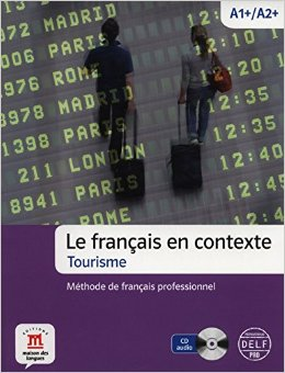 Le francais en contexte- Tourisme + CD